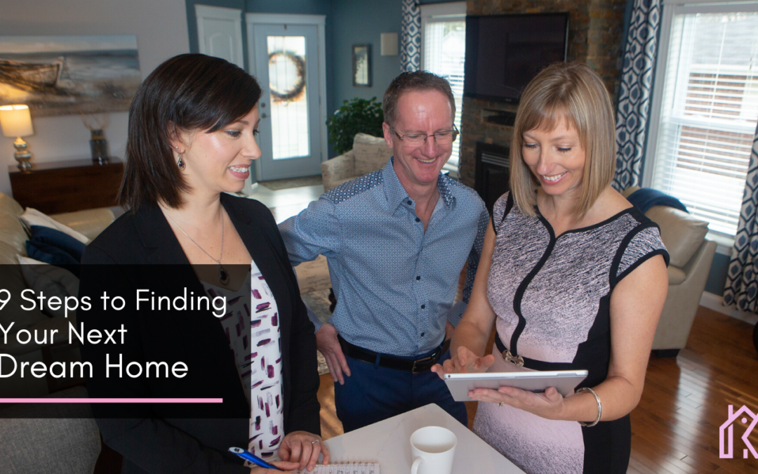 9 Steps to Finding Your Next Dream Home